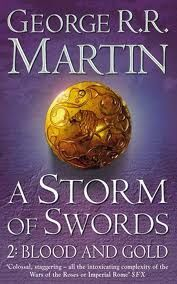 A SONG OF ICE AND FIRE 3. A STORM OF SWORDS (PART 2: BLOOD AND GOLD)