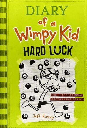 DIARY OF A WIMPY KID 8. HARD LUCK
