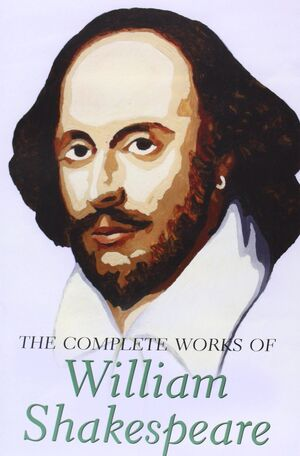 THE COMPLETE WORKS OF W. SHAKESPEARE