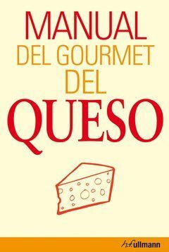 MANUAL DEL GOURMET DEL QUESO EDI.ESP