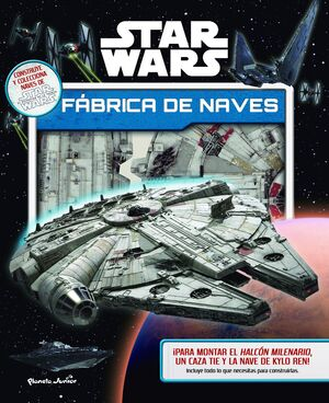 STAR WARS. FÁBRICA DE NAVES