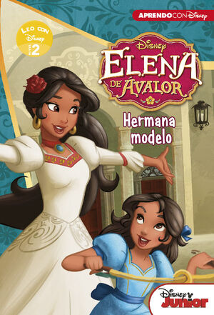 ELENA DE AVALOR. HERMANA MODELO