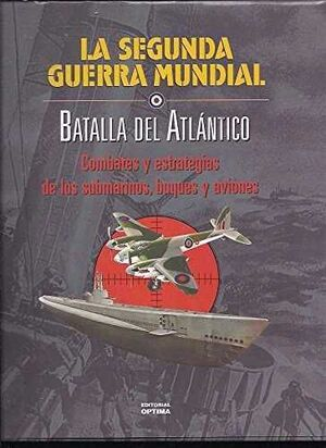 BATALLA DEL ATLANTICO *OPTIMA*