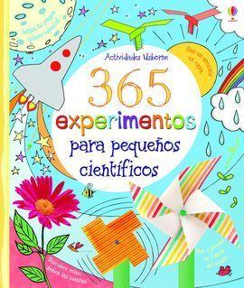 365 EXPERIMENTOS PARA PEQUEÑOS CIENTIFICOS