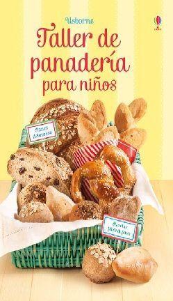 TALLER DE PANADERÍA PARA NIÑOS, APRENDE A HACER PAN