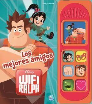 WIFI RALPH. LOS MEJORES AMIGOS. LIBRO MUSICAL 7 BOTONES ROMPE RALPH 2 LSD