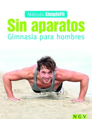 SIN APARATOS - GIMNASIA PARA HOMBRES