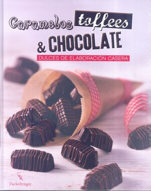CARAMELOS, TOFFEES & CHOCOLATE
