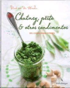 CHUTNEY, PESTO & OTROS CONDIMENTOS