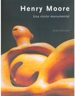 HENRY MOORE UNA VISION MONUMENTAL