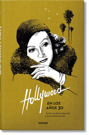 HOLLYWOOD EN LOS AÑOS 30