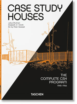 CASE STUDY HOUSES. THE COMPLETE CSH PROGRAM 1945-1966. 40TH