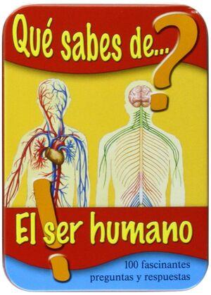 QUE SABES DE EL SER HUMANO?