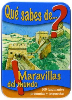 QUE SABES DE MARAVILLAS DEL MUNDO?