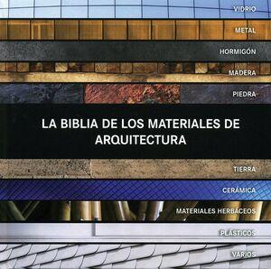 BIBLIA DE LOS MATERIALES DE ARQUITECTURA