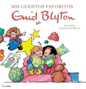 CUENTOS FAVORITOS. ENID BLYTON