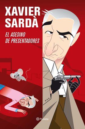 EL ASESINO DE PRESENTADORES