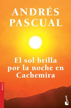 EL SOL BRILLA POR LA NOCHE EN CACHEMIRA