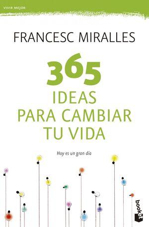 365 IDEAS PARA CAMBIAR TU VIDA