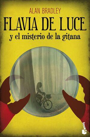 FLAVIA DE LUCE Y EL MISTERIO DE LA GITANA