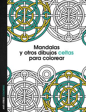 MANDALAS Y OTROS DIBUJOS CELTAS PARA COLOREAR