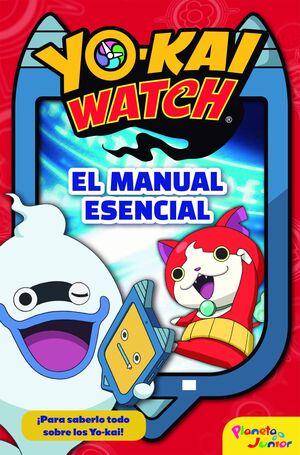 YO-KAI WATCH. EL MANUAL ESENCIAL