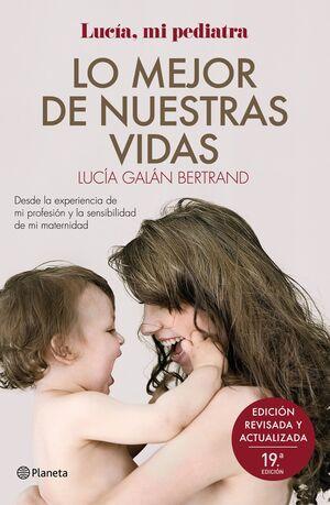 LO MEJOR DE NUESTRAS VIDAS (NUEVA EDICIÓN)