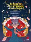 MAGICOS MISTERIOS 01. VOZ DENTRO DE PARED