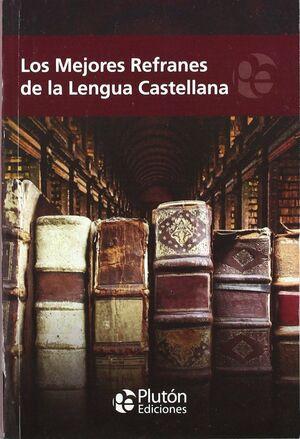 REFRANERO DE LA LENGUA CASTELLANA