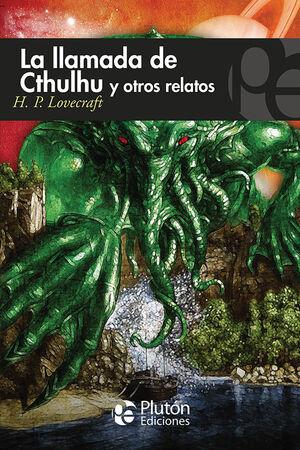 LA LLAMADA DE CTHULHU Y OTROS RELATOS