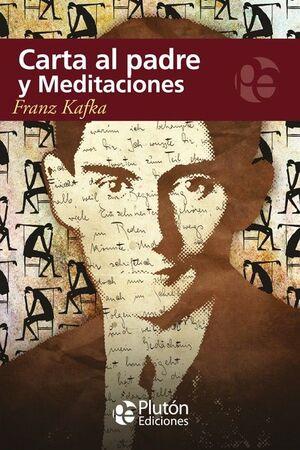 CARTA AL PADRE ; MEDITACIONES