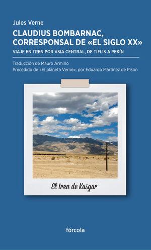 CLAUDIUS BOMBARNAC, CORRESPONSAL DE EL SIGLO XX