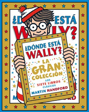 ¿DÓNDE ESTÁ WALLY? LA GRAN COLECCIÓN DE LOS SIETE LIBROS CLÁSICOS (COLECCIÓN ¿DÓ