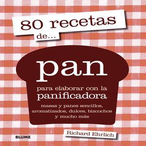 80 RECETAS DE... PAN