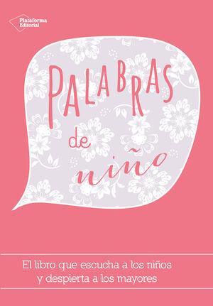 PALABRAS DE NIÑO