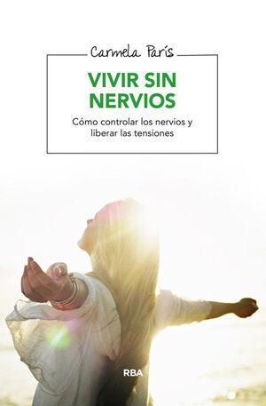 VIVIR SIN NERVIOS