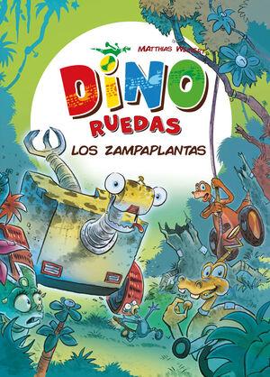 DINO RUEDAS 3. LOS ZAMPAPLANTAS