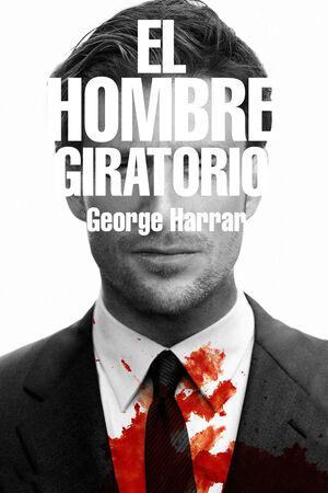 EL HOMBRE GIRATORIO