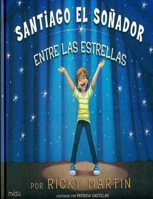 SANTIAGO EL SOÑADOR
