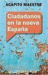 CIUDADANOS EN LA NUEVA ESPAÑA