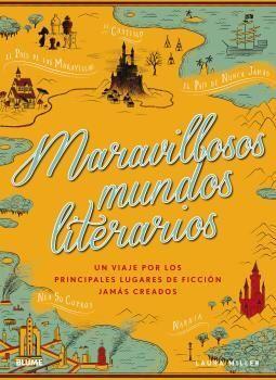 MARAVILLOSOS MUNDOS LITERARIOS