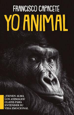 YO, ANIMAL