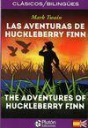 LAS AVENTURAS DE HUCKLEBERRY FINN/THE ADVENTURES OF HUCKLEBERRY FINN