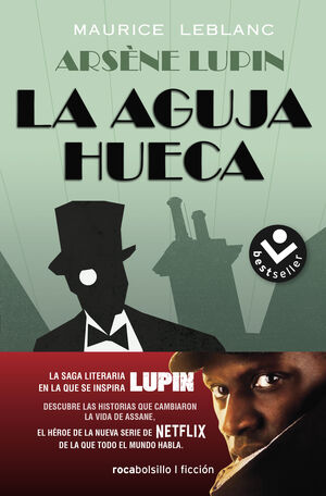 ARSÈNE LUPIN. LA AGUJA HUECA