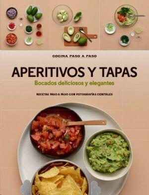 APERITIVOS Y TAPAS *COCINA PASO A PASO*