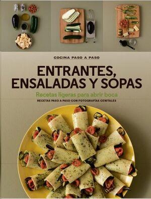 ENTRANTES, ENSALADAS Y SOPAS *COCINA PASO A PASO*