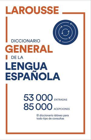 DICCIONARIO GENERAL DE LENGUA ESPAÑOLA
