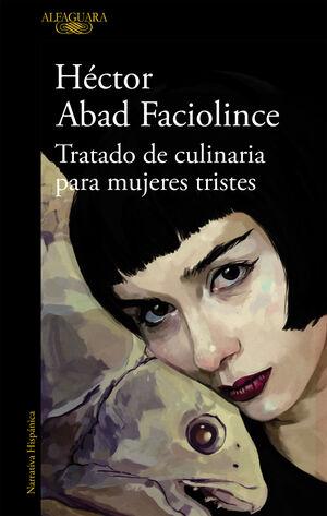TRATADO DE CULINARIA PARA MUJERES TRISTES