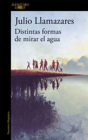 DISTINTAS FORMAS DE MIRAR EL AGUA
