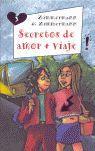 SECRETOS DE AMOR + VIAJE